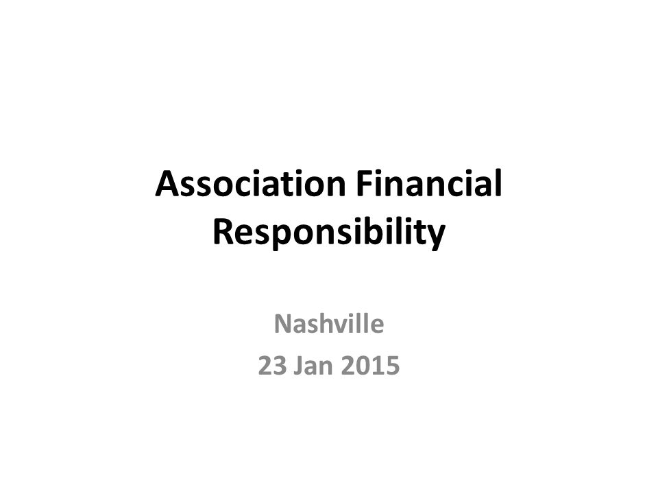 Association Financial Responsibility Nashville 23 Jan 2015