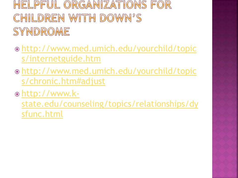  http://www.med.umich.edu/yourchild/topic s/internetguide.htm http://www.med.umich.edu/yourchild/topic s/internetguide.htm  http://www.med.umich.edu/yourchild/topic s/chronic.htm#adjust http://www.med.umich.edu/yourchild/topic s/chronic.htm#adjust  http://www.k- state.edu/counseling/topics/relationships/dy sfunc.html http://www.k- state.edu/counseling/topics/relationships/dy sfunc.html