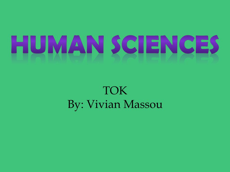 TOK By: Vivian Massou