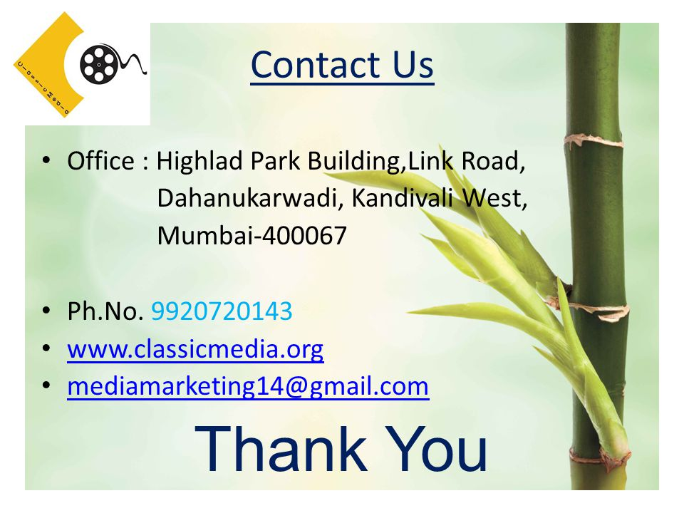 Contact Us Office : Highlad Park Building,Link Road, Dahanukarwadi, Kandivali West, Mumbai Ph.No.