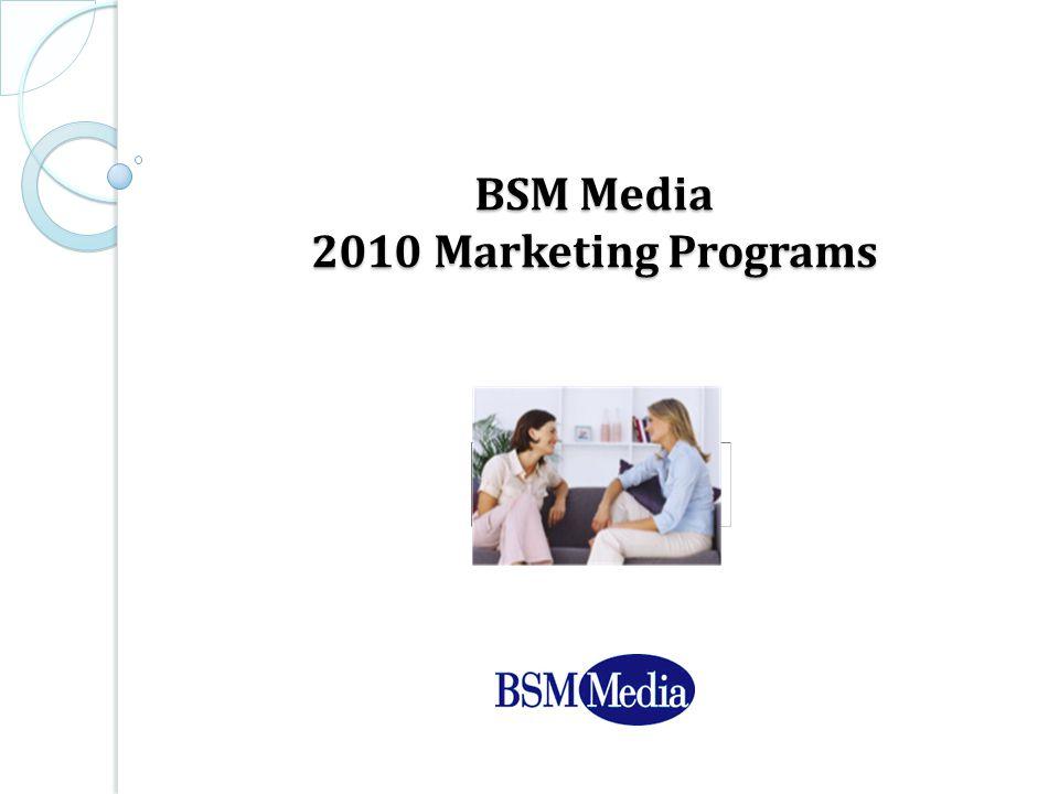 BSM Media 2010 Marketing Programs