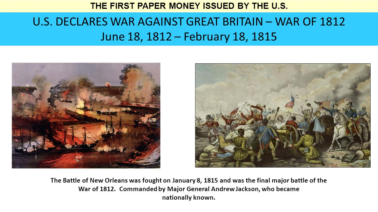 THE FIRST PAPER MONEY ISSUED BY THE U.S. U.S.
