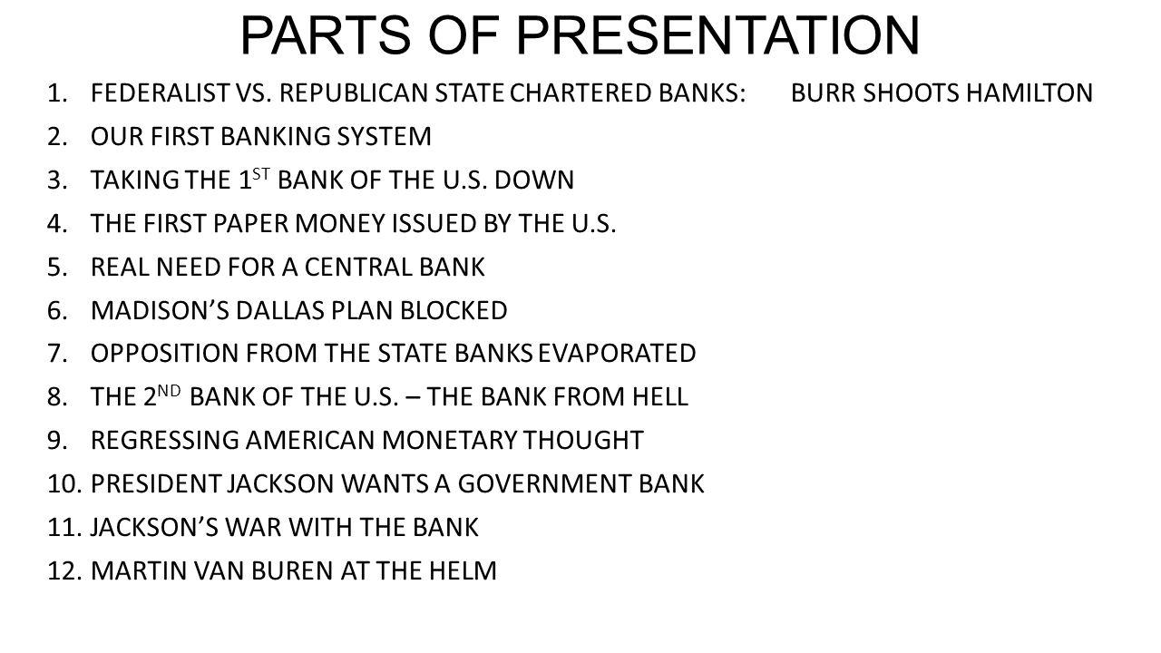 PARTS OF PRESENTATION 1.FEDERALIST VS.