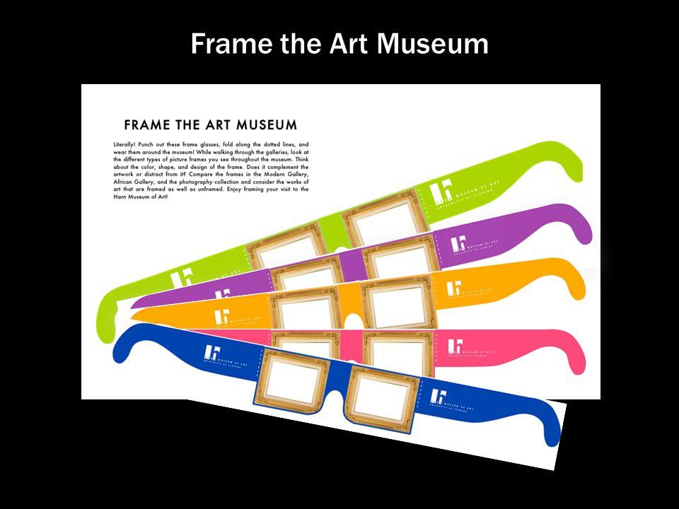 Frame the Art Museum