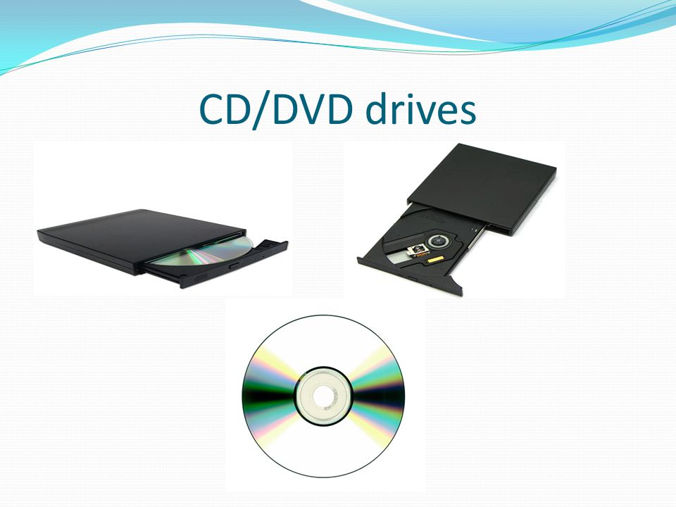 CD/DVD drives