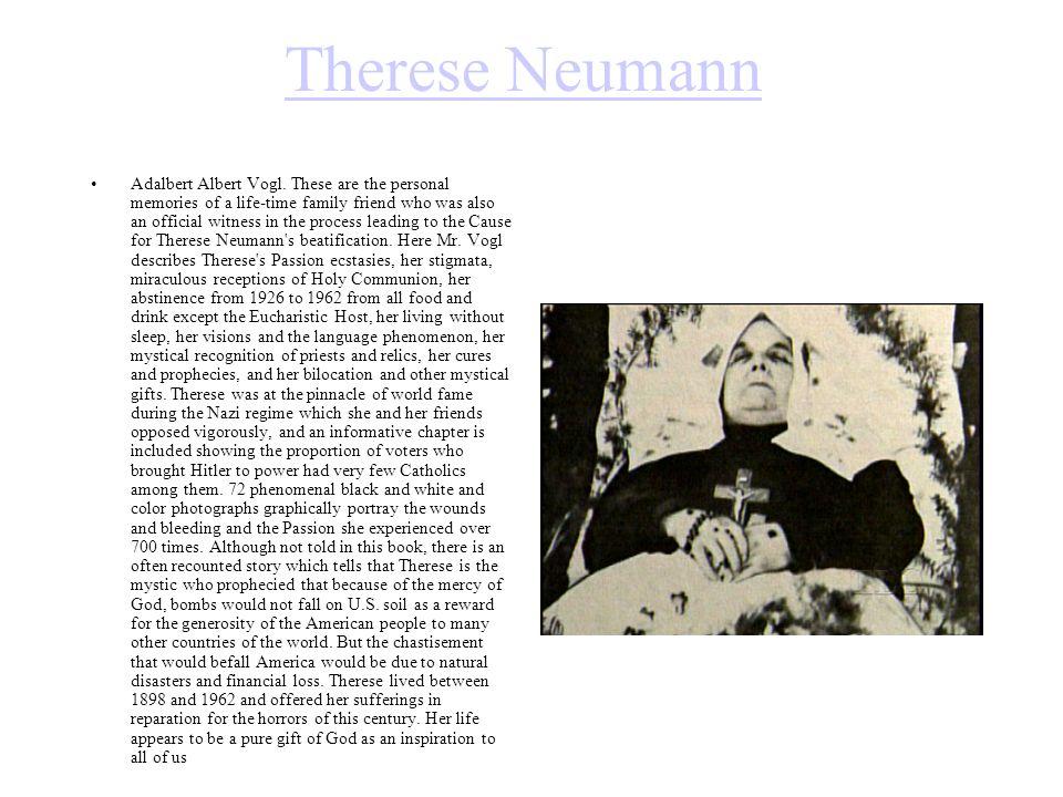 Therese Neumann Adalbert Albert Vogl.