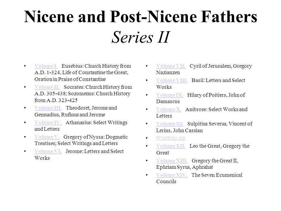 Nicene and Post-Nicene Fathers Series II Volume I.