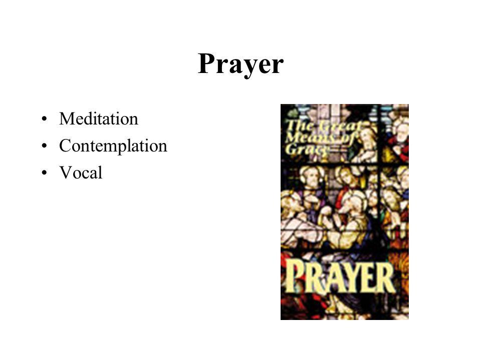 Prayer Meditation Contemplation Vocal