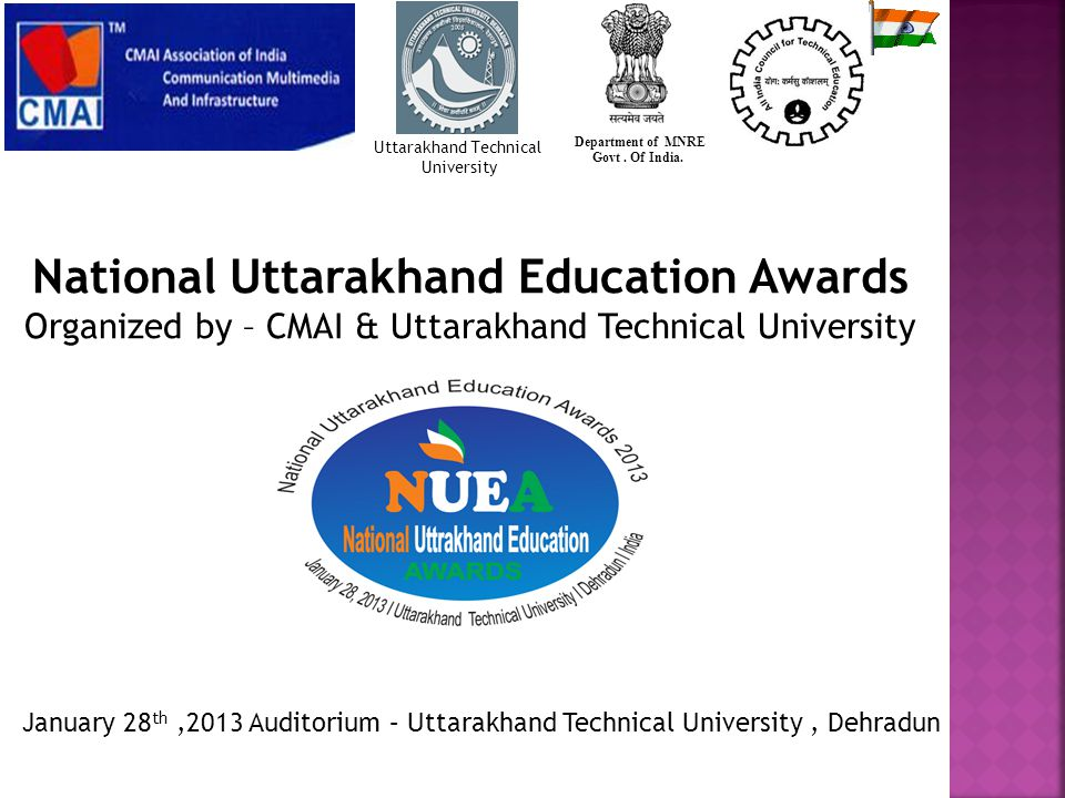 National Uttarakhand Education Awards Organized by – CMAI & Uttarakhand Technical University Department of MNRE Govt.