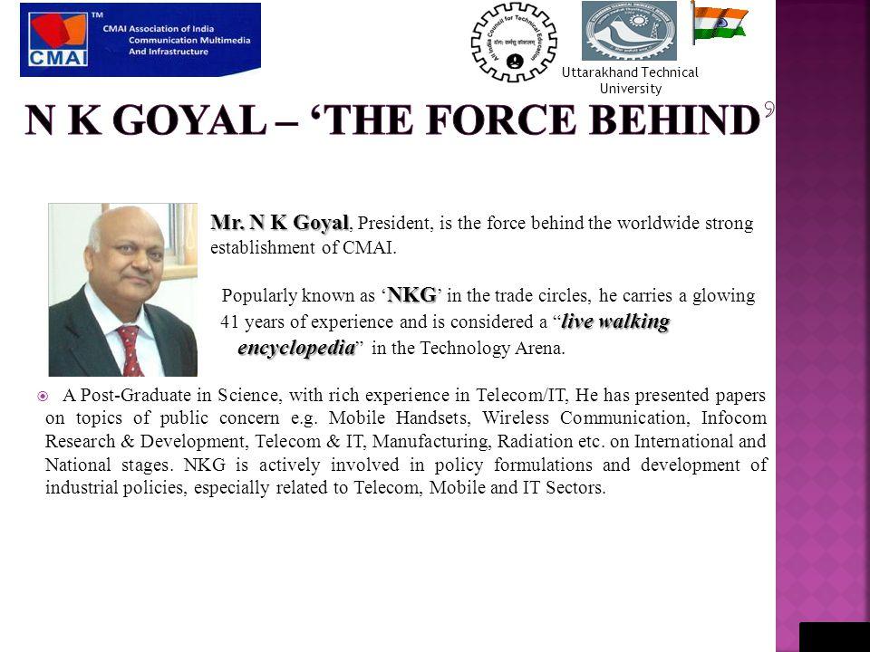 Mr. N K Goyal Mr.