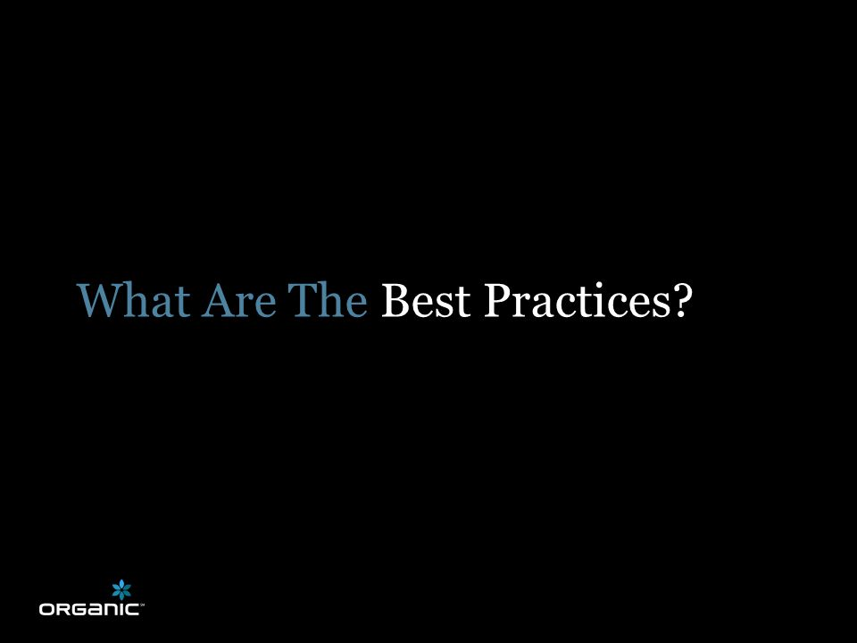 What Are The Best Practices