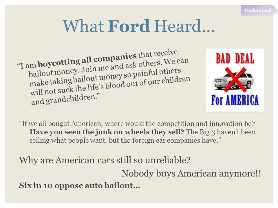 What Ford Heard… I am boycotting all companies that receive bailout money.
