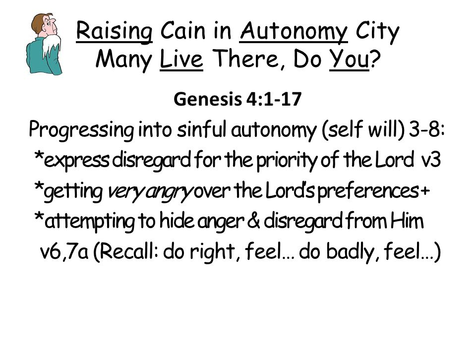 Raising Cain in Autonomy City Many Live There, Do You.
