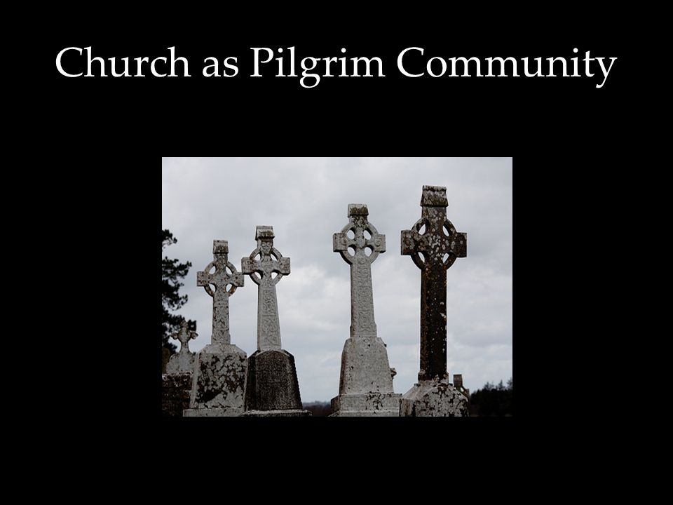 Church as Pilgrim Community