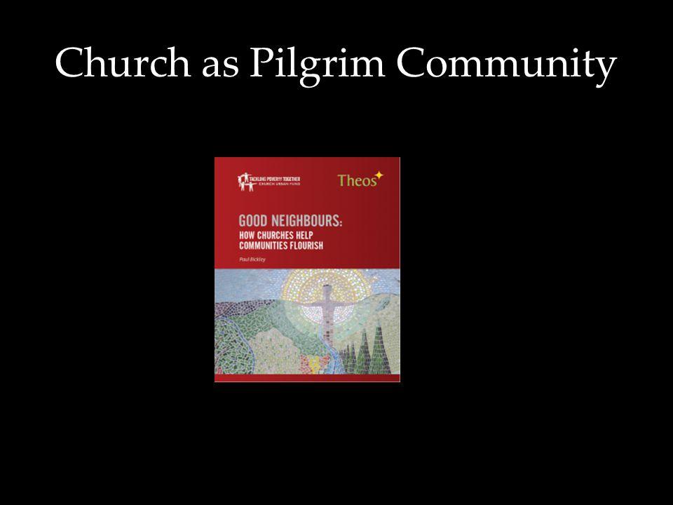 Church as Pilgrim Community