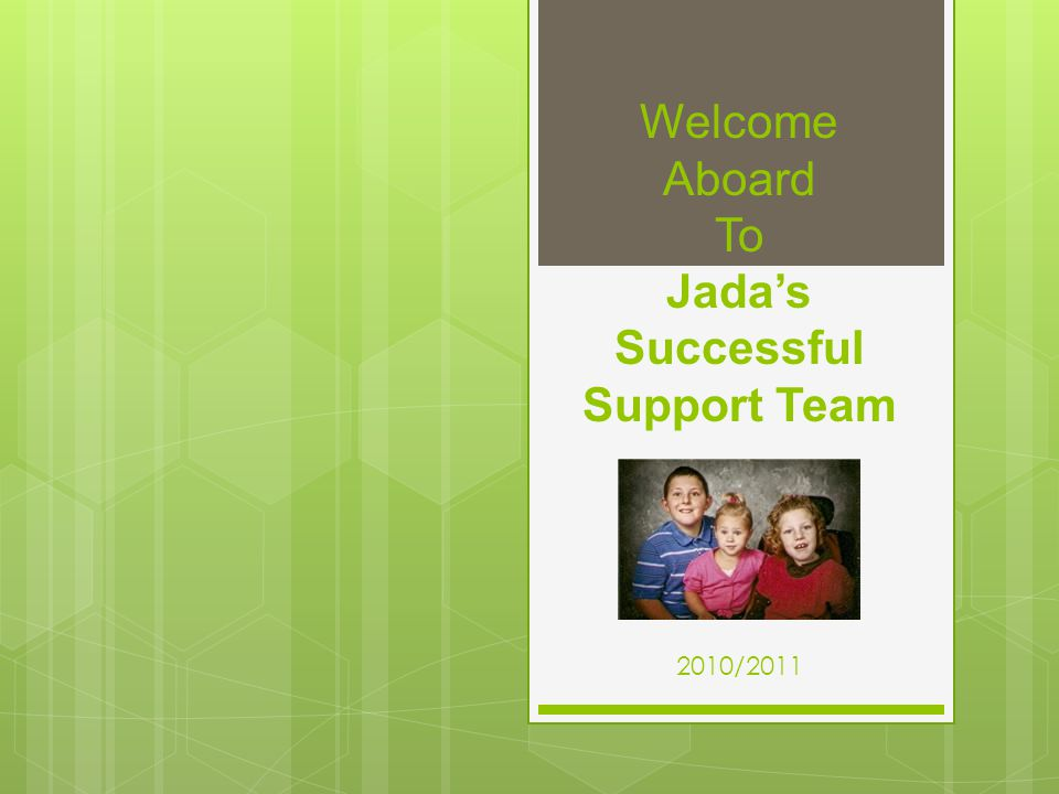 Welcome Aboard To Jada's Successful Support Team 2010/2011