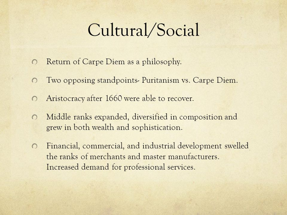Cultural/Social Return of Carpe Diem as a philosophy.