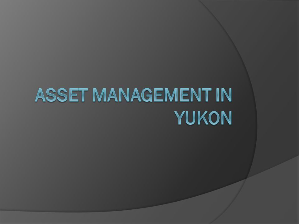 Why?  Why should we focus on asset management?