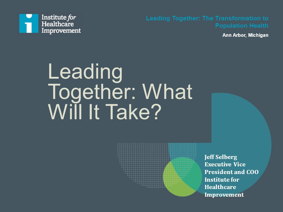 Leading Together: What Will It Take.