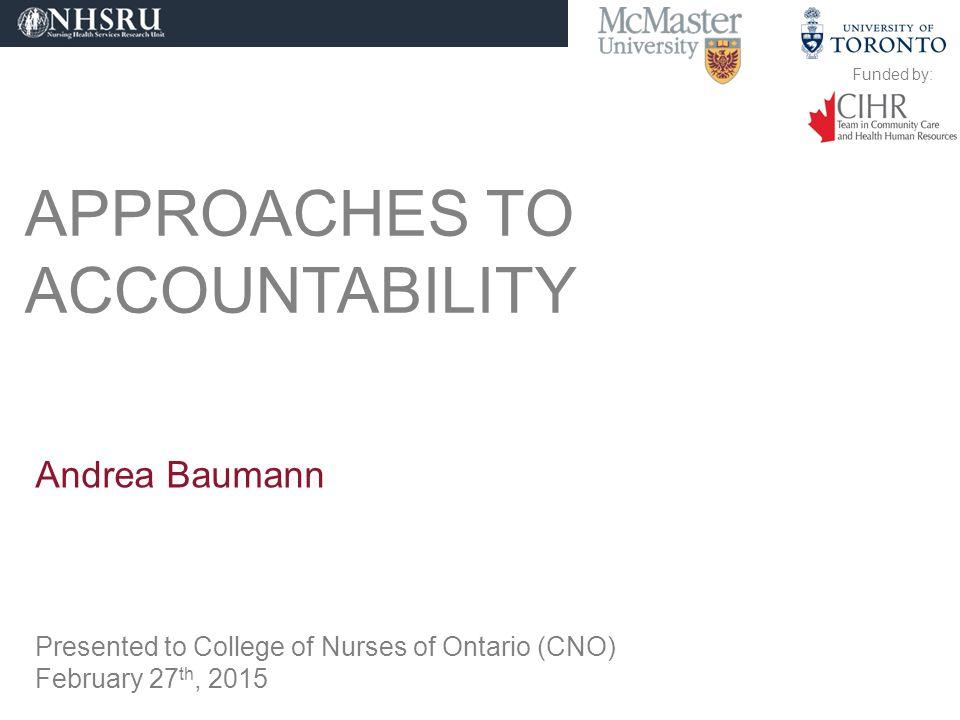 Funded by: STUDY PARTICIPANTS/ CHALLENGE FOR REGULATORS Sample: 22 nursing and medical provincial/territorial regulators.