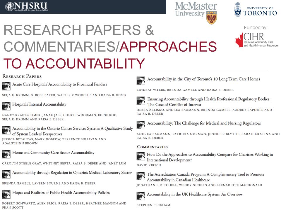 Funded by: FINDINGS/ CHALLENGE FOR REGULATORS No common definition of accountability.