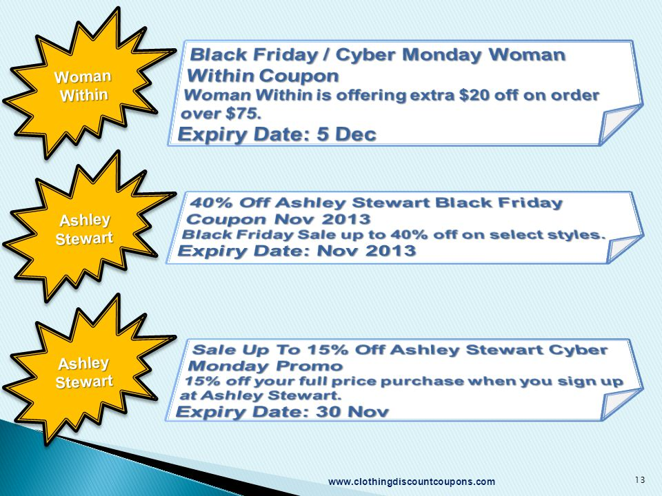 www.clothingdiscountcoupons.com 13 Woman Within Ashley Stewart Ashley Stewart Ashley Stewart