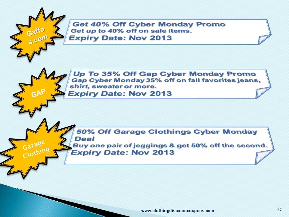 www.clothingdiscountcoupons.com 27 Gaffo s.com GAP Garage Clothing