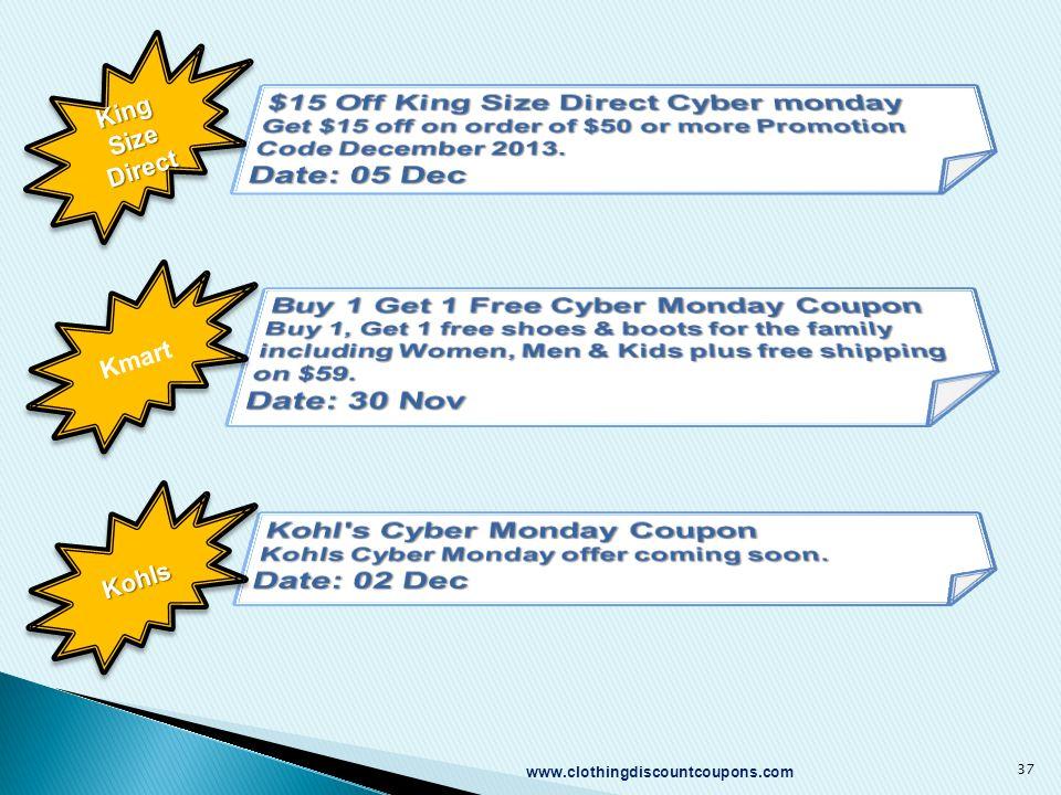 www.clothingdiscountcoupons.com 37 King Size Direct Kmart KohlsKohls