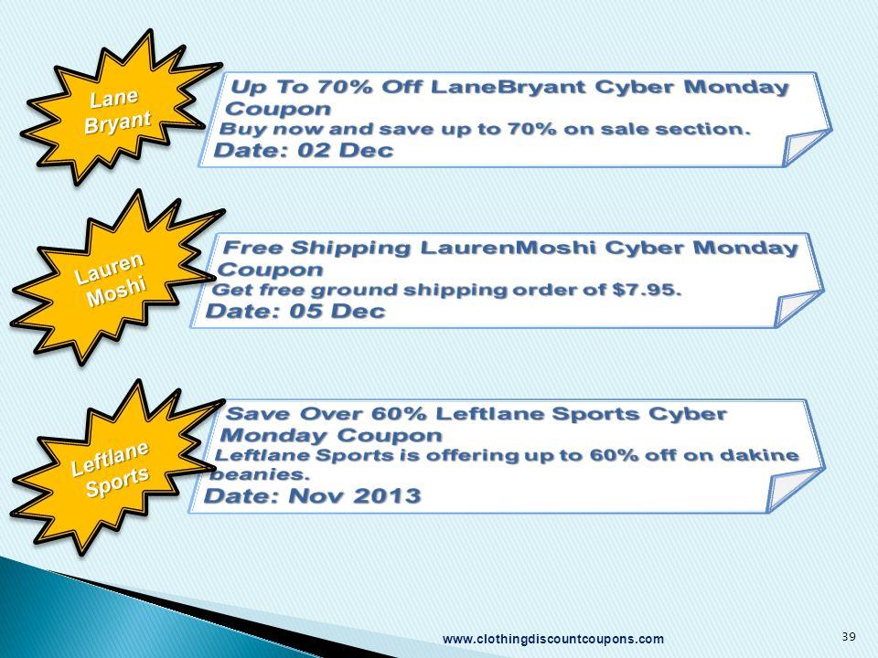 www.clothingdiscountcoupons.com 39 Lane Bryant Lauren Moshi Leftlane Sports
