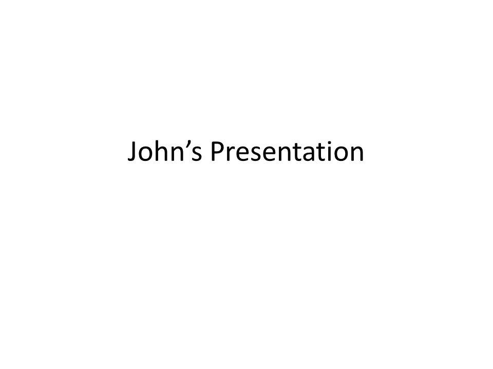 John's Presentation