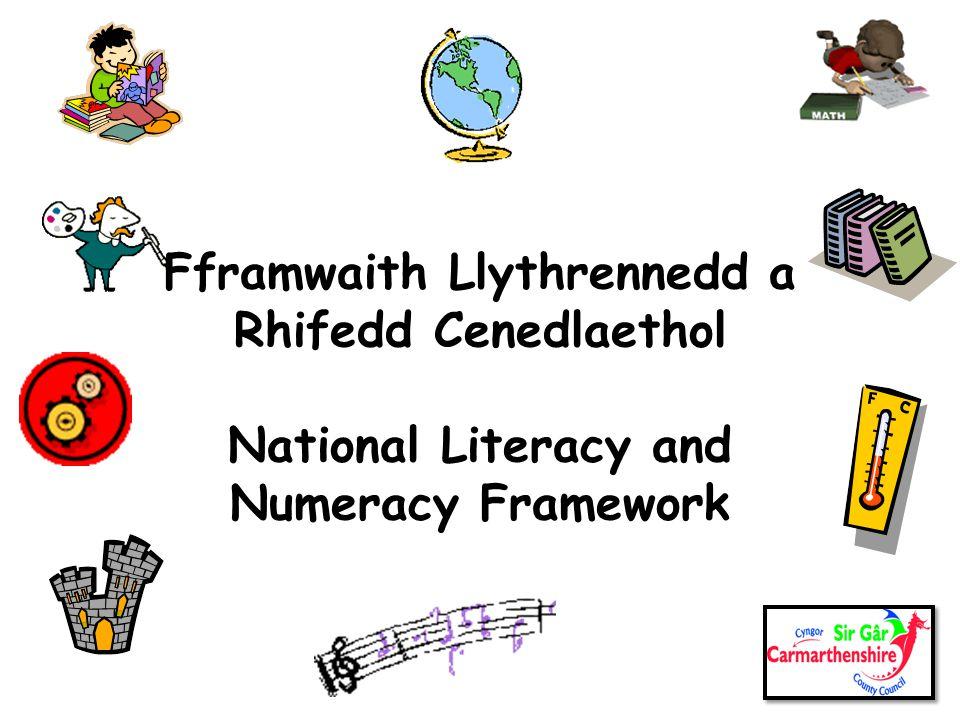 Fframwaith Llythrennedd a Rhifedd Cenedlaethol National Literacy and Numeracy Framework