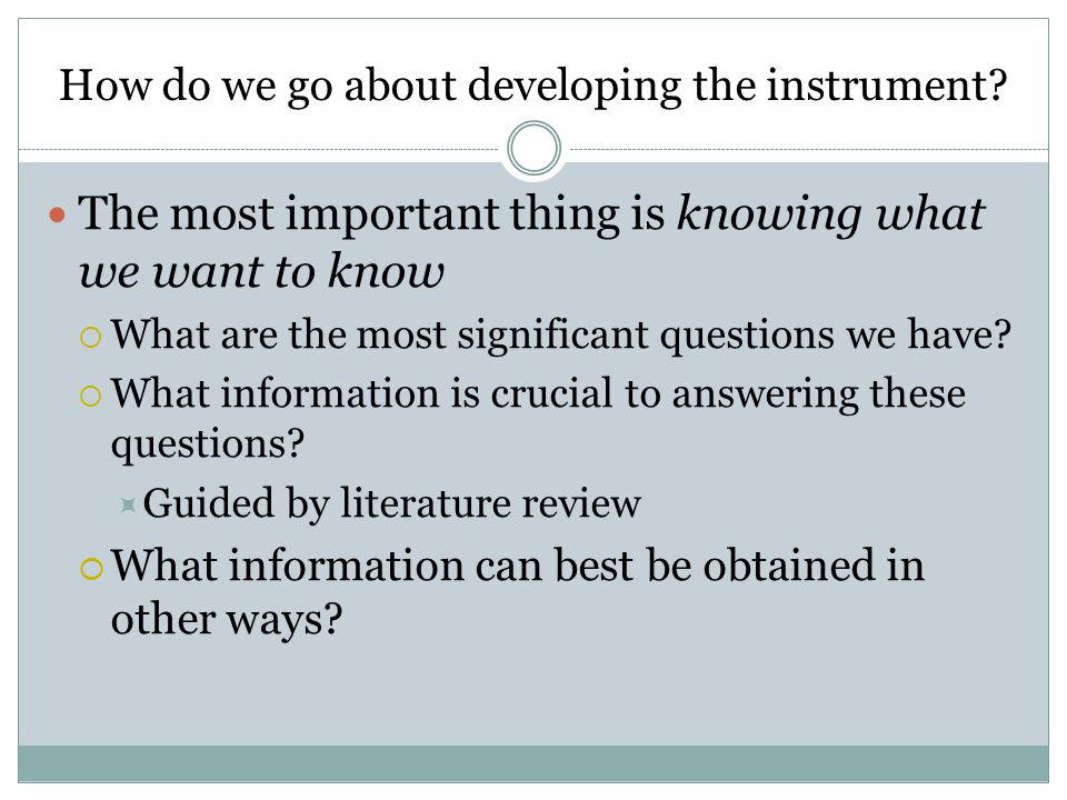 How do we go about developing the instrument.