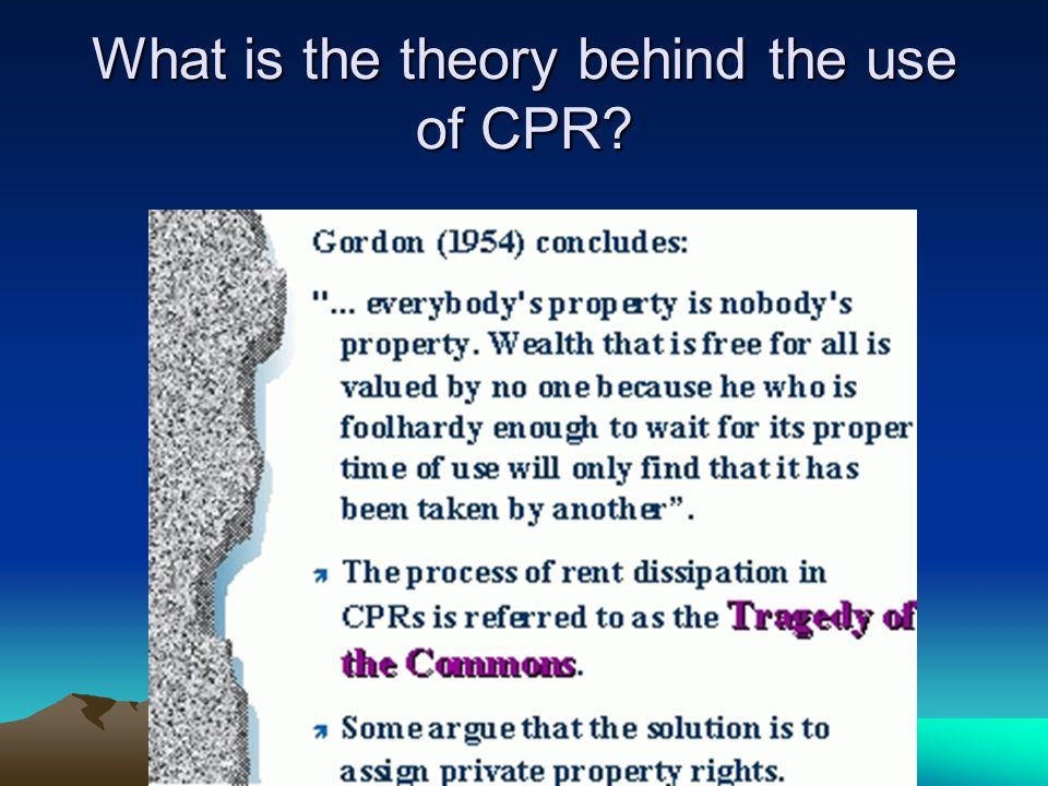 What is the theory behind the use of CPR