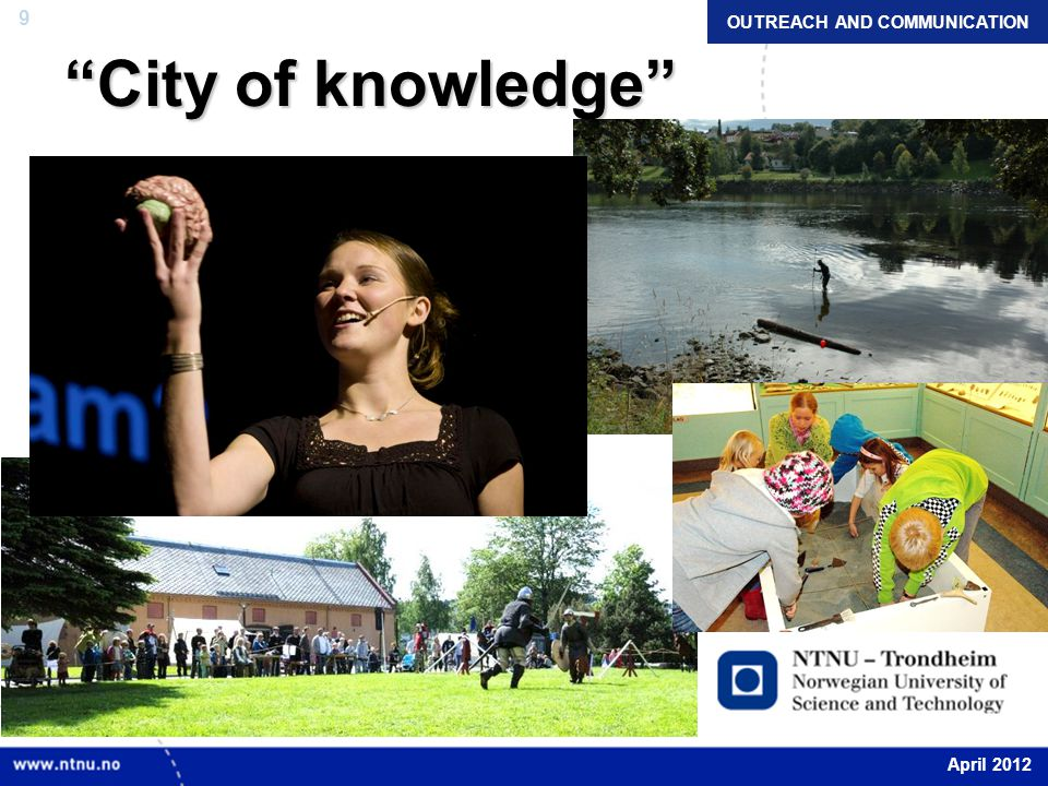 """9 """"City of knowledge"""" OUTREACH AND COMMUNICATION April 2012"""