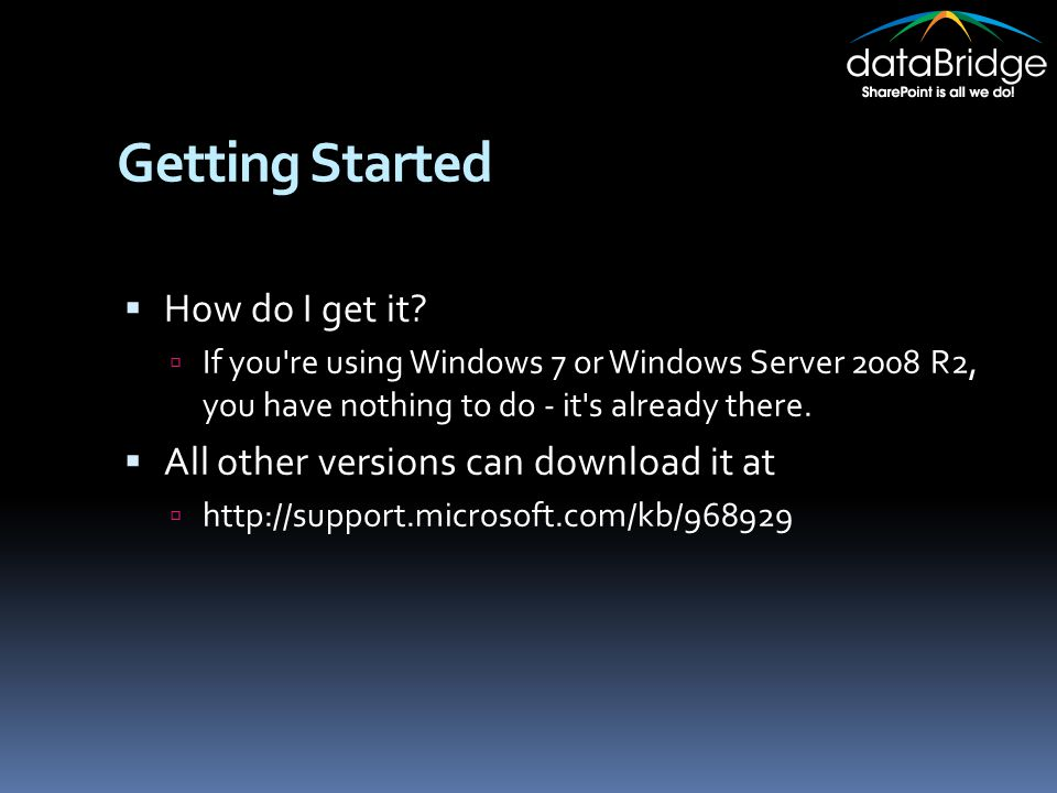Getting Started  How do I get it.