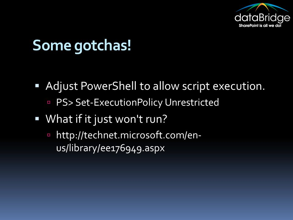 Some gotchas.  Adjust PowerShell to allow script execution.