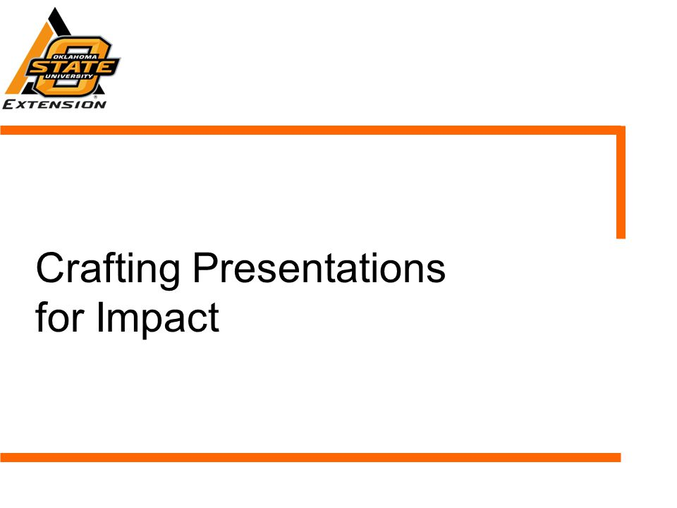 Crafting Presentations for Impact