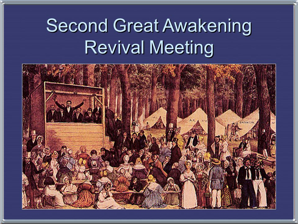 Reform & Reformers inspired by Second Great Awakening- encouraged countless souls to do battle against earthly evils.
