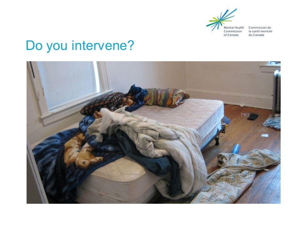 Do you intervene?