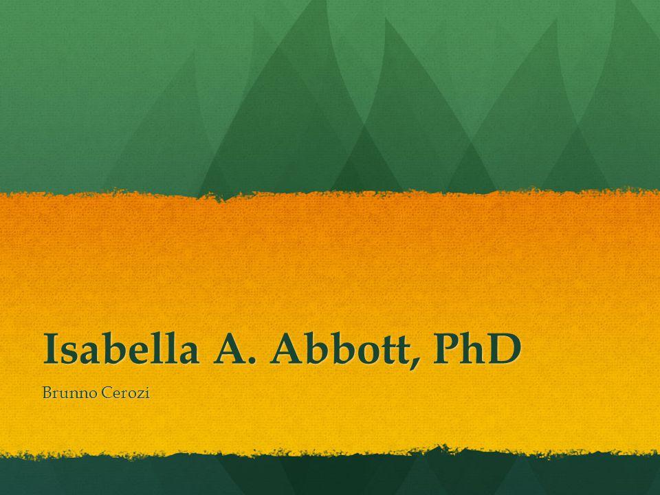 Isabella A. Abbott, PhD Brunno Cerozi