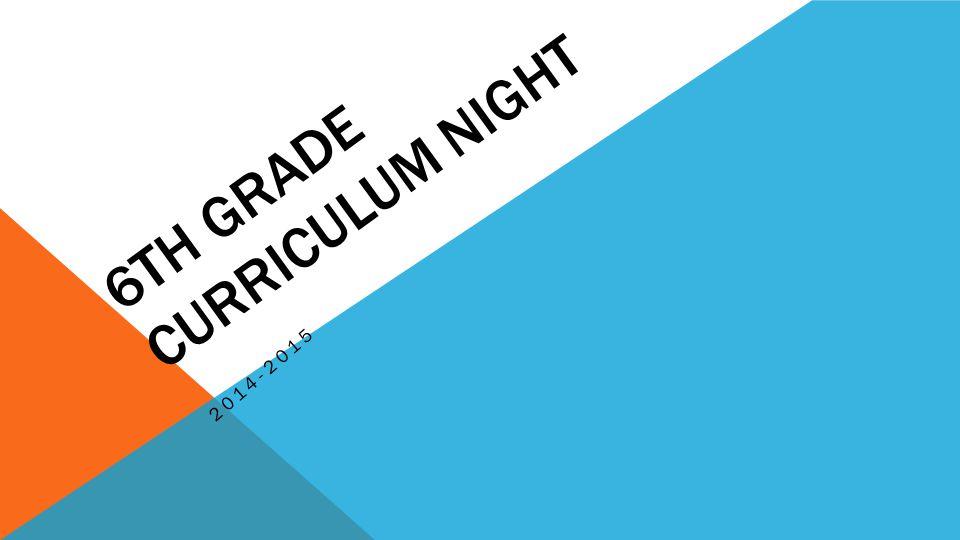6TH GRADE CURRICULUM NIGHT 2014-2015