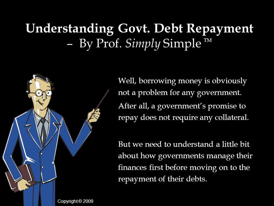 Understanding Govt.Debt Repayment – By Prof.
