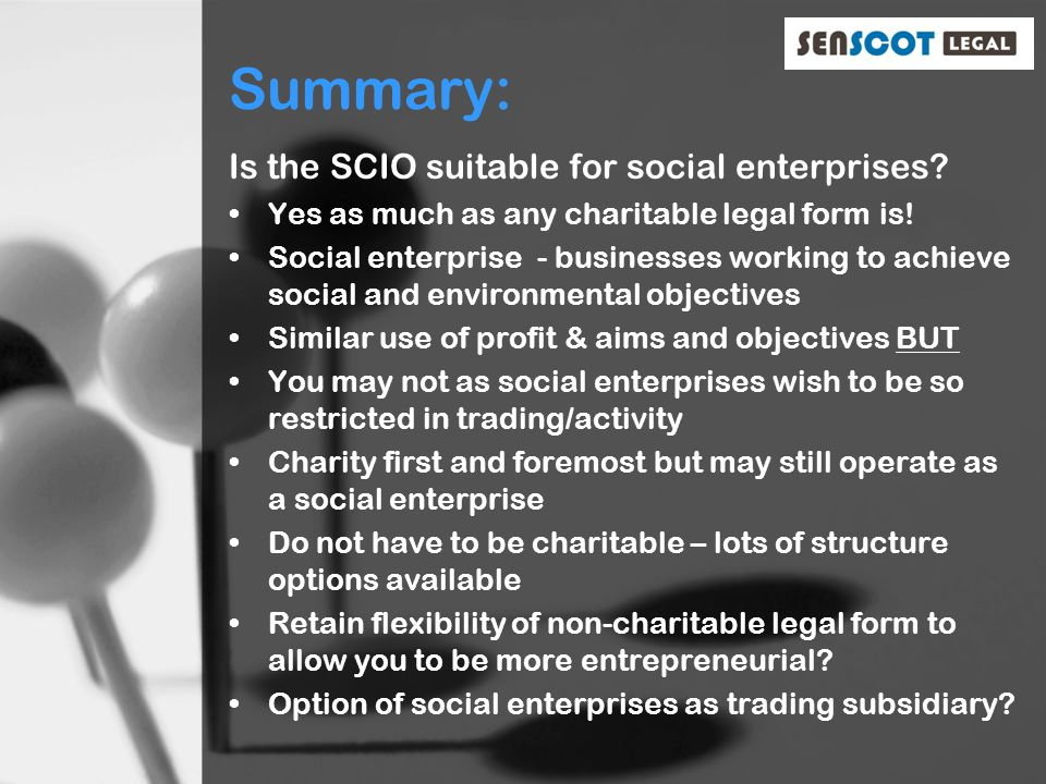 Summary: Is the SCIO suitable for social enterprises.