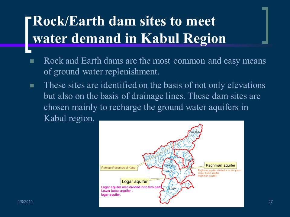 Rock and Earth dams are the most common and easy means of ground water replenishment.