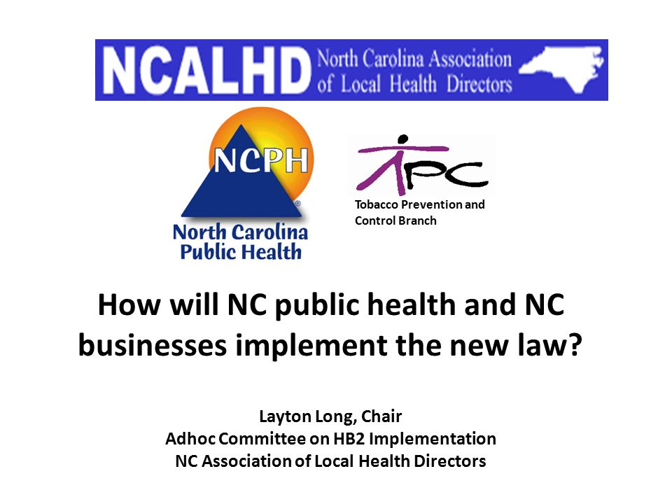How will NC public health and NC businesses implement the new law.