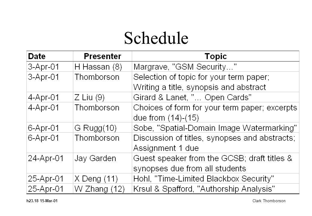 h23.18 15-Mar-01 Clark Thomborson Schedule