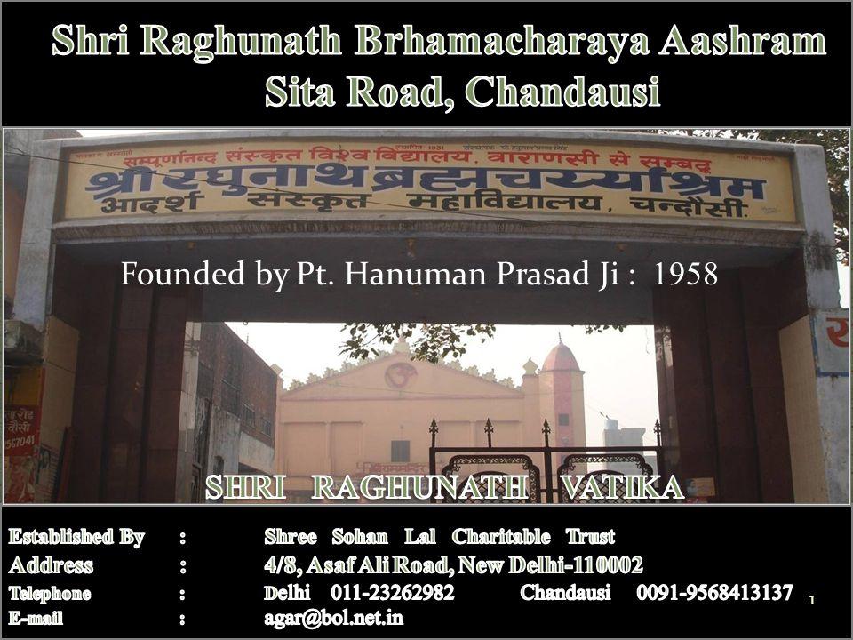 Founded by Pt. Hanuman Prasad Ji : 1958 1