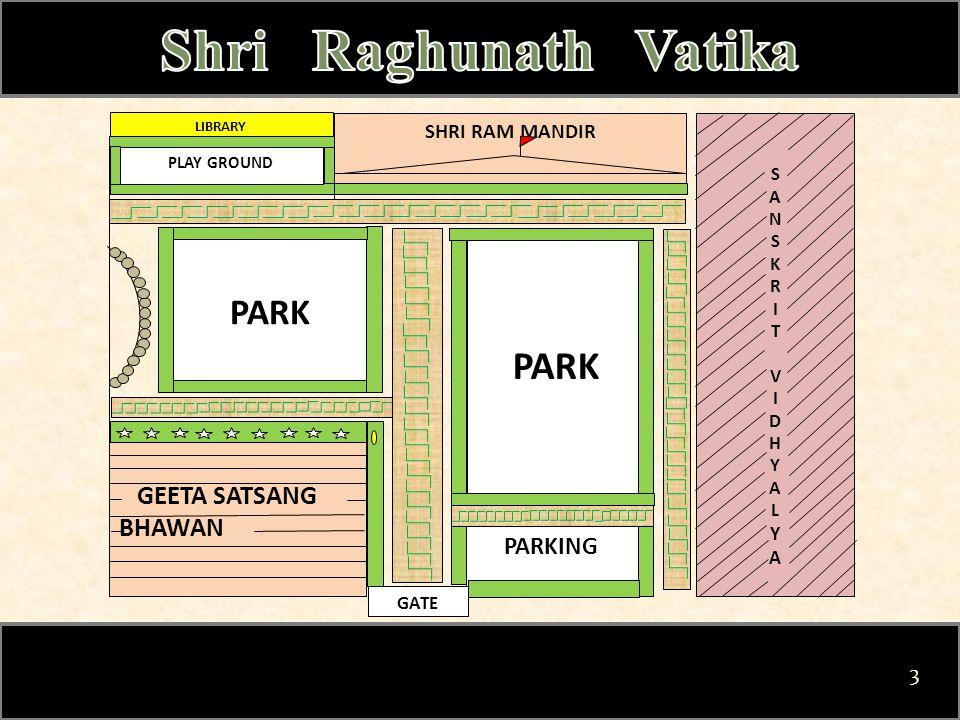 PARK PARKING GEETA SATSANG BHAWAN PARK GATE SHRI RAM MANDIR SANSKRITVIDHYALYASANSKRITVIDHYALYA LIBRARY PLAY GROUND 3