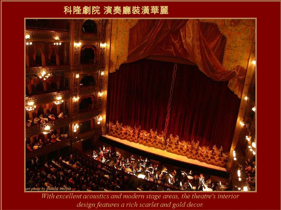 The Colón Theatre is one of the world s major opera houses.