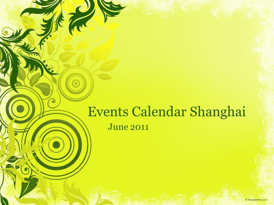 Events Calendar Shanghai June 2011
